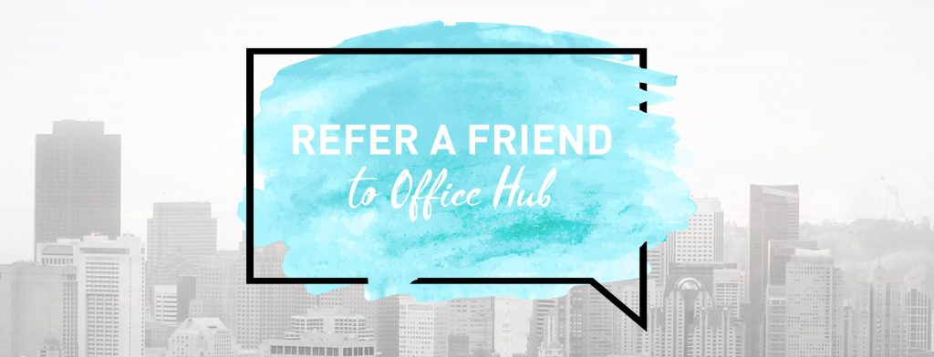 Office Hub Referral Scheme